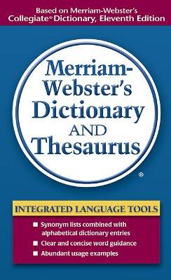 Merriam Webster's Dictionary and Thesaurus