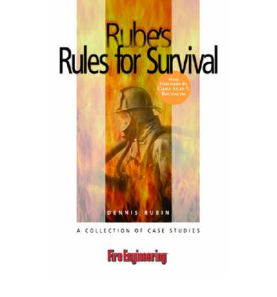 Rube's Rules for Survival : A Collection of Case Studies
