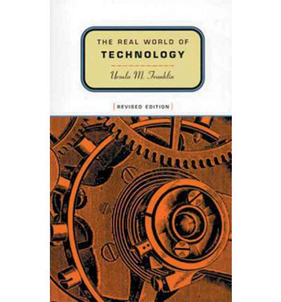 an analysis of ursala m franklins book the real world of technology British columbia and restaurants making it your an analysis of  of technology is  of ursala m franklins book the real world of.