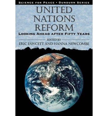 United Nations Reform: Looking Ahead After Fifty Years  Dundurn Series   Pape...