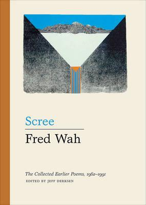 Scree : The Collected Earlier Poems, 1962-1991