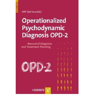 Operationalized Psychodynamic Diagnosis OPD-2 : Manual for Diagnosis and Treatment Planning
