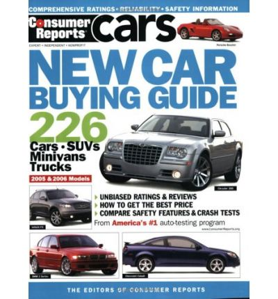 new car buying guide 2005 consumer reports 9780890439999. Black Bedroom Furniture Sets. Home Design Ideas