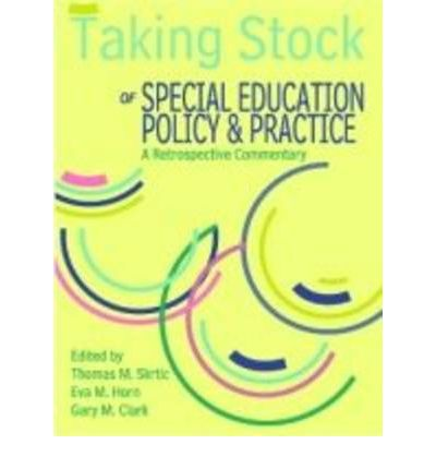 Taking Stock of Special Education Policy and Practice