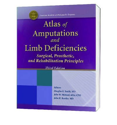 Atlas of Amputations and Limb Deficiencies