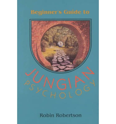 The Beginner's Guide to Jungian Psychology