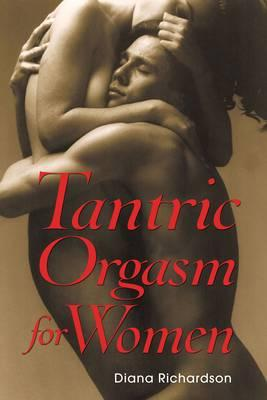 Tantric Orgasm for Women