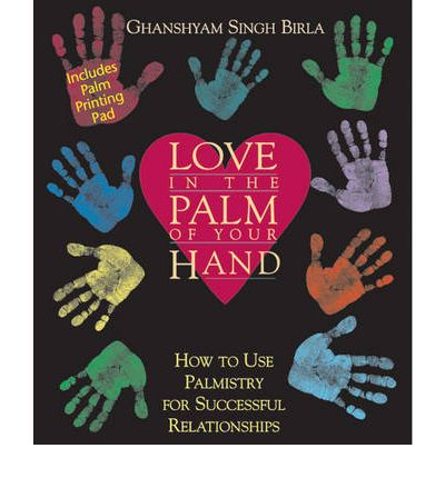 Download books ipod Love in the Palm of Your Hand : How to Use Palmistry for Successful Relationships RTF by Ghanshyam Singh Birla