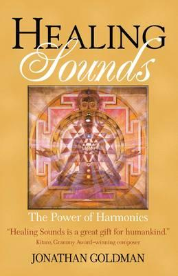 Healing Sounds : The Power of Harmonics