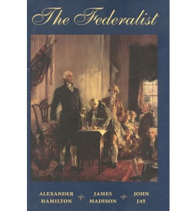 ... Hamilon, James Madison, and John Jay author the Federalist Papers