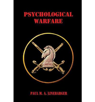 Psychological Warfare : Paul M A Linebarger : 9780895561206