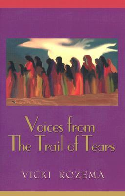 voices from the trail of tears thesis The debate over indian removal in the 1830's a thesis presented by george w goss submitted to the office of graduate studies, university of massachusetts boston.