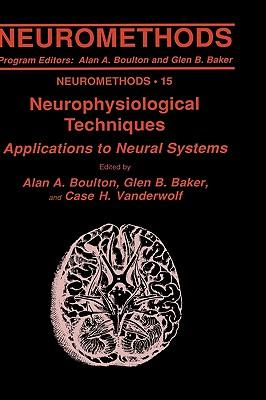 Neurophysiological Techniques, II : Applications to Neural Systems