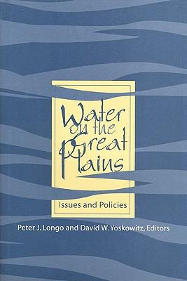 Water on the Great Plains : Issues and Policies