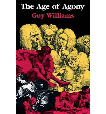 The Age of Agony : The Art of Healing, c. 1700-1800