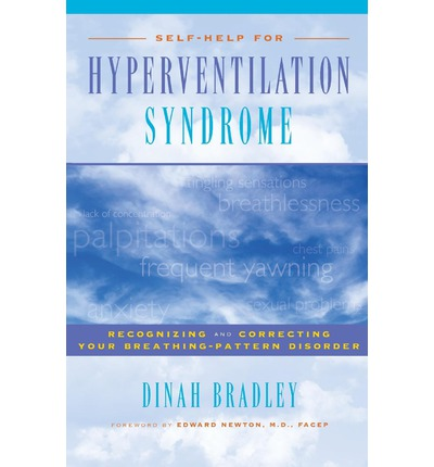 Self-Help for Hyperventilation Syndrome: Recognizing & Correcting Your Breathing Pattern Disorder
