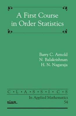 A First Course in Order Statistics