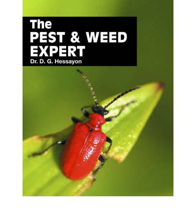 Pest and Weed Expert : The World's Best-selling Book on Pests and Weeds