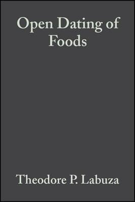 Open shelf life dating of foods