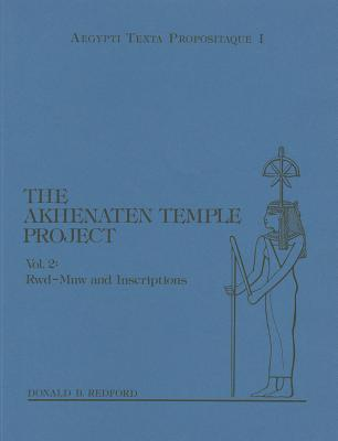 The Akhenaten Temple Project, Volume 2