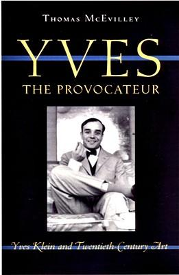 Yves the Provocateur