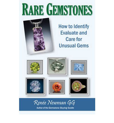 Rare Gemstones: How to Identify, Evaluate & Care for Unusual Gems