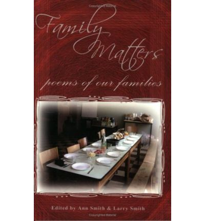 Family Matters: Poems of Our Families