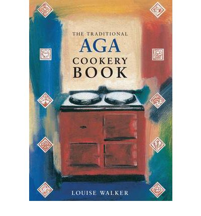 The Traditional Aga Cookery Book