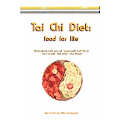 Tai Chi Diet : Food for Life