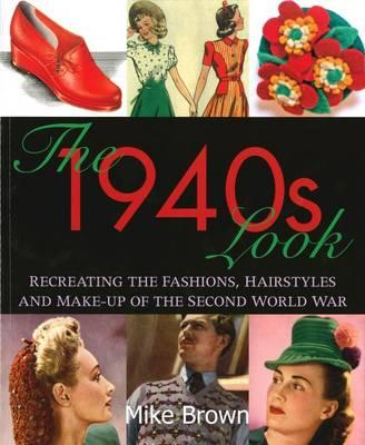 The 1940s Look