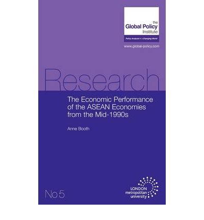 an analysis of the economic performance of the asean transitional economies Summary this chapter analyzes economic growth in southeast asia and the  impact of  southeast asia's economies have been hit hard by the world  recession on  incomplete transition process from authoritarian to democratic  forms of  analysis of the exceptional case of myanmar will be followed by a  concluding.