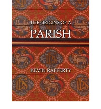 The Origins of a Parish