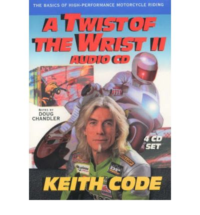 Twist of the Wrist II: Basics of High-Performance Motorcycle Riding Pt. II