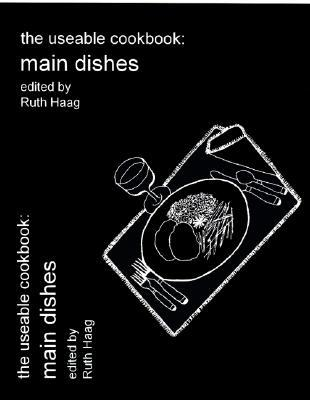 Scarica ebooks per iPad gratis The Useable Cookbook : Main Dishes 0966549783 PDF iBook PDB by Ruth Haag