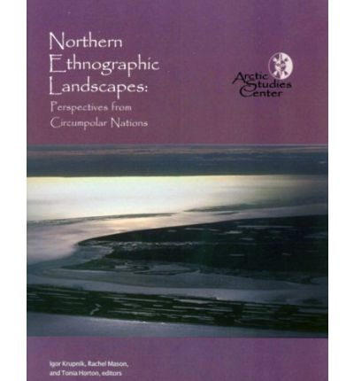 Northern Ethnographic Landscapes