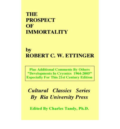 The Prospect of Immortality