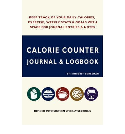 Calorie Counter Journal & Logbook