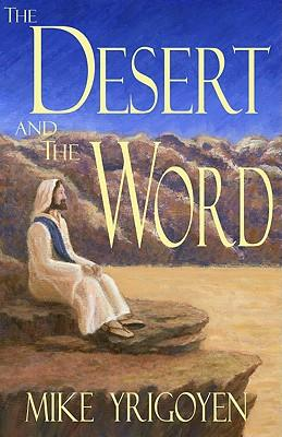 The Desert and the Word