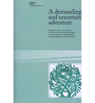 A Demanding and Uncertain Adventure