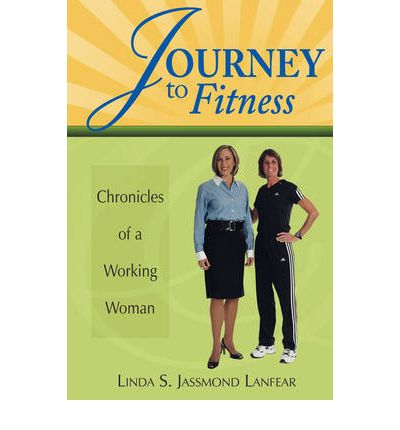 Journey to Fitness - Chronicles of a Working Woman
