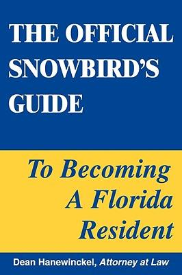 The Official Snowbird's Guide to Becoming a Florida Resident