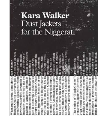 Kara Walker - Dust Jackets for the Niggerati