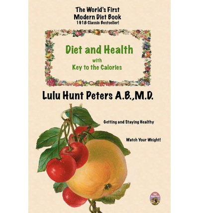 Diet & Health : With Key to the Calories