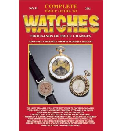 Complete Guide to Watches 2011