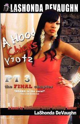 A Hood Chick's Story 3 : The Final Chapter