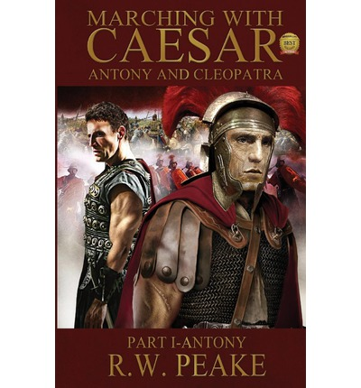 Marching with Caesar-Antony and Cleopatra