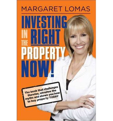 Investing in the Right Property Now