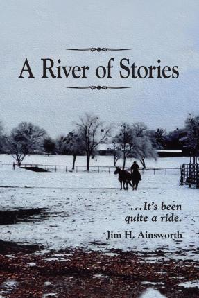 A River of Stories : It's Been Quite a Ride