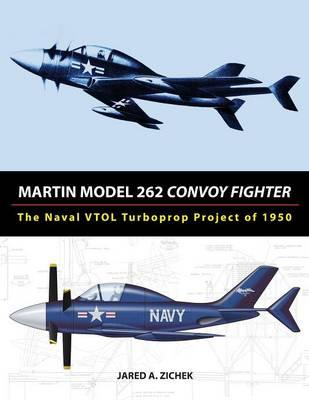 Martin Model 262 Convoy Fighter : The Naval Vtol Turboprop Project of 1950