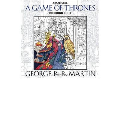 Download Pdf The Official A Game Of Thrones Coloring Book An Adult